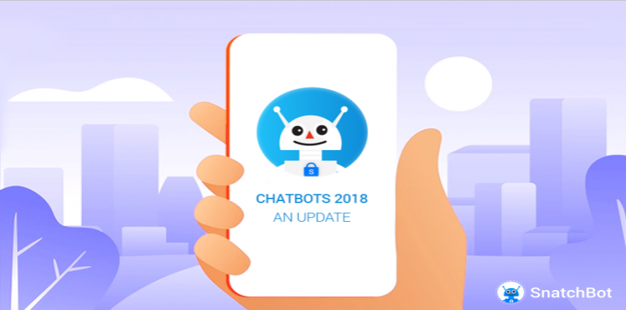 Chatbots 2018: An Update